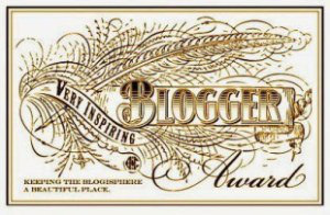Very Inspiring Blogger Award - Keeping the Blogosphere a beautiful place....
