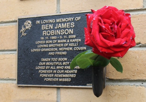 NoNo. 1 of 5 Creative Writing - Mark & Karen's son's plaque which sits proudly over the cavity that holds his ashes at Fawkner Memorial Park, Melbourne, Australia on 5th November 2015 used as inspiration to write a Poem Titled 'Crying Roses' to mark the 6th anniversay of his death. Photographed by Karen Robinson - Ben's mum 5.11.15.JPG