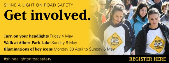 Shine a Light on Road Safety - Road Trauma Support Services Victoria - Get Involved!