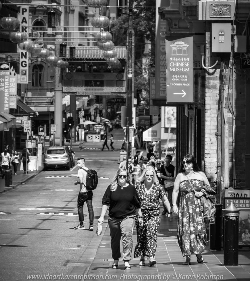 Melbourne, Victoria - Australia 'Little Bourke Street' Photographed by Karen Robinson Jan 2021 Comments: Decided to venture into the City of Melbourne - Chinatown on Little Bourke Street to do some Street/Documentary Style Photography. - Chinatown on Little Bourke Street to do some Street/Documentary Style Photography. Photograph featuring three women wearing sunglasses walking together - Black and White photo.